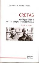 Cretas. Autogestioni nella Spagna repubblicana (1936-1939) by Renato Simoni