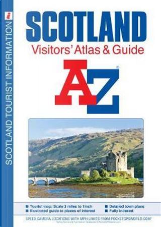 A-Z Scotland Visitors Atlas and Guide (A-Z Premier Street Maps) by Geographers A-Z