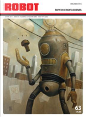 Robot 63 by Alberto Cola, Alberto Costantini, Alessandro Fambrini, Eric James Stone, Francesco Grasso, Gianfranco Briatore, Stanley G. Weinbaum, Stefano Carducci