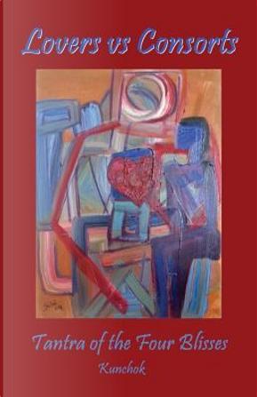 Lovers Vs Consorts by Kunchok