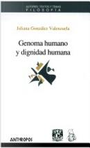 GENOMA HUMANO Y DIGNIDAD HUMANA by Gonzalez Valenzuela, Juliana