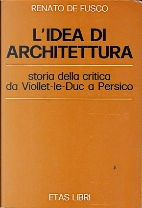L'idea di architettura by Renato De Fusco