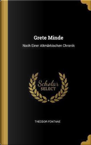 Grete Minde by Theodor Fontane