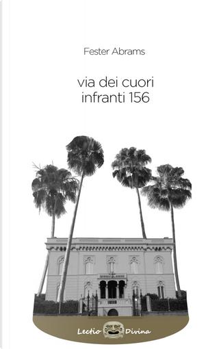 Via dei cuori infranti 156 by Fester Abrams