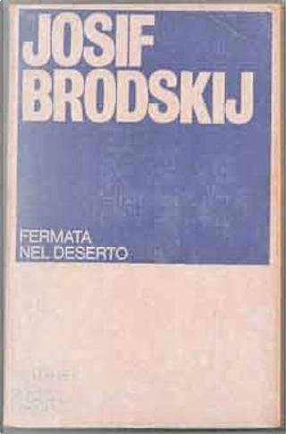 Fermata nel deserto by Iosif Brodskij