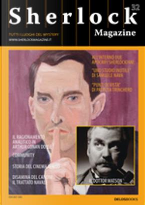 Sherlock Magazine n. 32 by Enrico Luceri, Enrico Solito, Igor De Amicis, Luca Marrone, Paolo Gulisan, Patrizia Trinchero, Samuele Nava