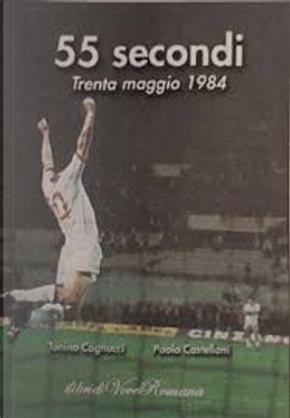 55 secondi by Paolo Castellani, Tonino Cagnucci