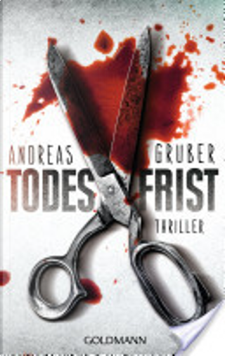 Todesfrist by Andreas Gruber