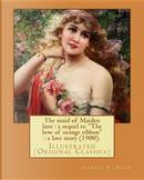 The Maid of Maiden Lane by Amelia Edith Huddleston Barr