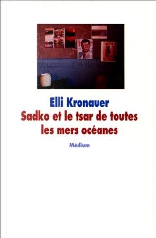 Sadko et le tsar de toutes les mers océanes by Elli Kronauer