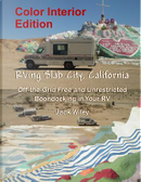 Rving Slab City, California by Jack Wiley