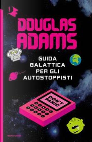 Guida galattica per gli autostoppisti by Douglas Adams