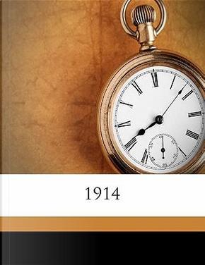 1914 by John Oxenham