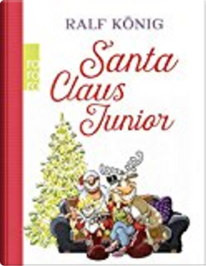 Santa Claus Junior by Ralf König