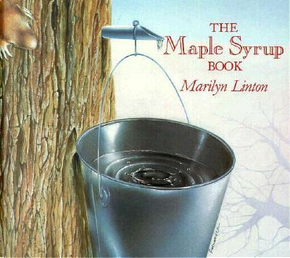 The Maple Syrup Book by Marilyn Linton