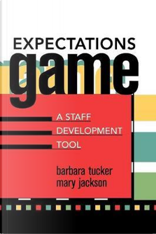 Expectations Game by Barbara Tucker
