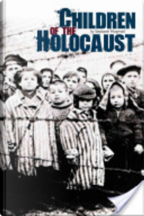 Children of the Holocaust by Stephanie Fitzgerald