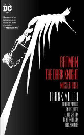 Batman the Dark Knight by Brian Azzarello, Frank Miller