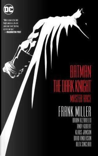 Batman the Dark Knight by Frank Miller, Brian Azzarello