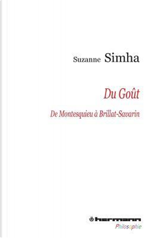 Du goût, de Montesquieu à Brillat-Savarin by Suzanne Simha