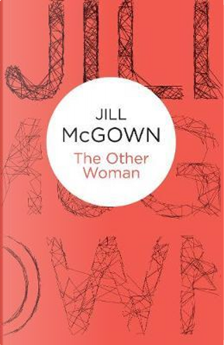 The Other Woman by Jill McGown