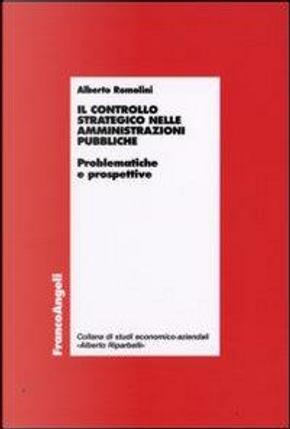 Il controllo strategico nelle amministrazioni pubbliche. Problematiche e prospettive by Alberto Romolini