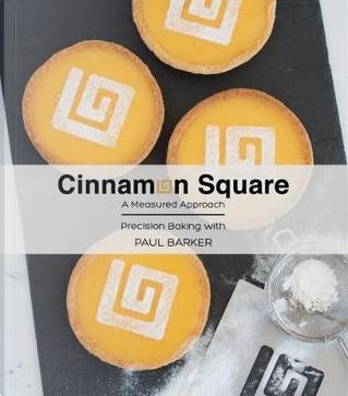 Cinnamon Square by Paul Barker