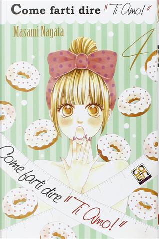 """Come farti dire """"Ti amo!"""" vol. 4 by Masami Nagata"""