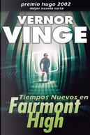 Tiempos Nuevos en Fairmont High/ New Times at Fairmont High by Vernor Vinge