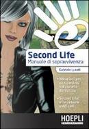 Second Life by Gabriele Lunati