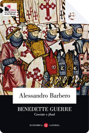 Benedette guerre by Alessandro Barbero