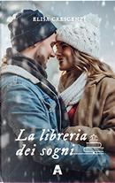 La libreria dei sogni by Elisa Crescenzi