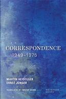 Correspondence 1949-1975 by Ernst Jünger, Martin Heidegger
