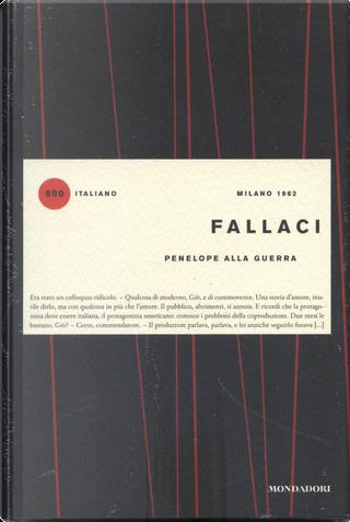 Penelope alla guerra by Oriana Fallaci