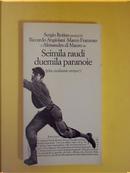 Seimila raudi e 2000 paranoie by Angiolani Riccardo, Di Mauro Alessandro, Marco Franzoso