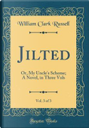 Jilted, Vol. 3 of 3 by William Clark Russell