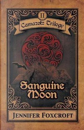 Sanguine Moon by Jennifer Foxcroft