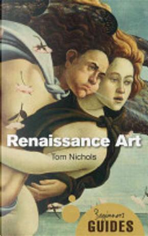 Renaissance Art by Tom Nichols
