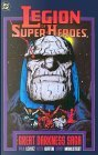 Legion of Super-Heroes by Keith Giffen, Larry Mahlstedt, Paul Levitz, Richard Bruning