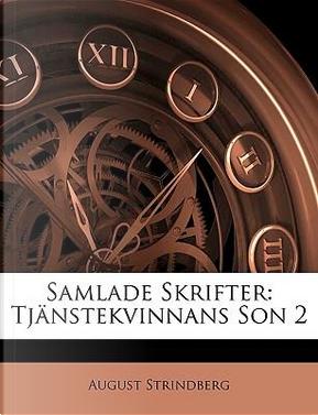 Samlade Skrifter by August Strindberg