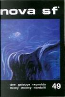 Nova SF* 49 - II serie by Daniel F. Galouye, Jerome Bixby, Laxman Londhe, Luciano Nardelli, Mack Reynolds, Roger Dee, Samuel R. Delany