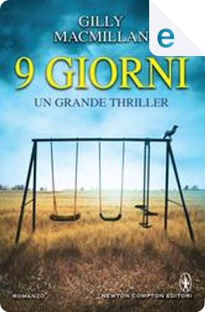 9 giorni by Gilly MacMillan