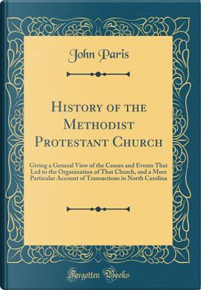 History of the Methodist Protestant Church by John Paris