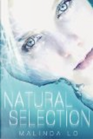 Natural Selection by Malinda Lo