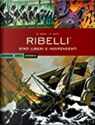 Ribelli - Stati liberi e indipendenti by Brian Wood