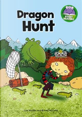 Dragon Hunt by Karen Wallace