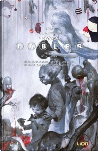Fables deluxe vol. 7 by Bill Willingham