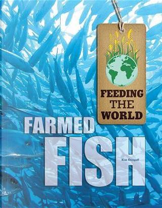 Farmed Fish by Kim Etingoff