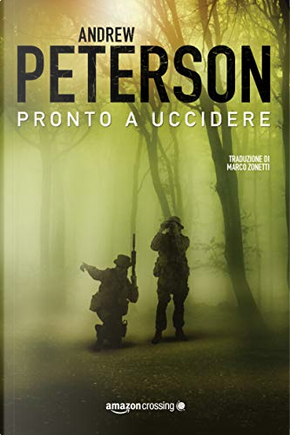 Pronto a uccidere by Andrew Peterson