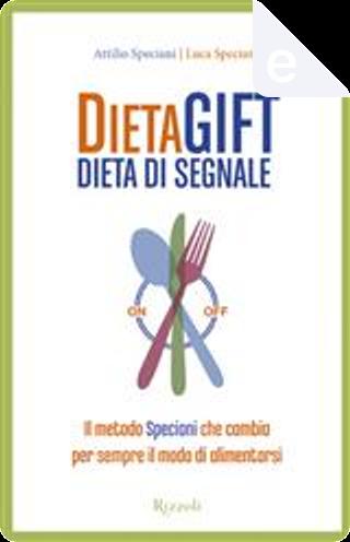 DietaGIFT by Attilio Speciani, Luca Speciani